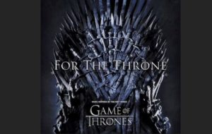 Game of thrones For the thrones