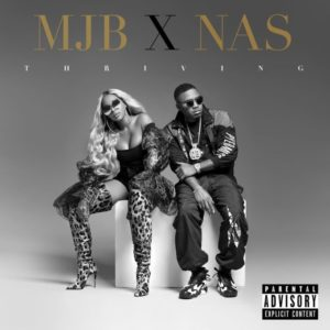 Mary J. Blige & Nas Thriving
