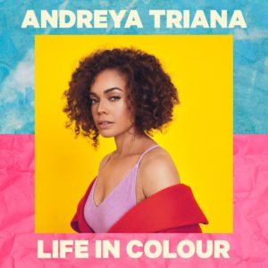 Andreya Triana Life in Colour